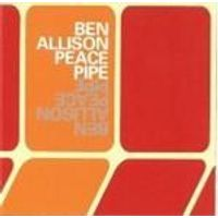 Ben Allison - Peace Pipe