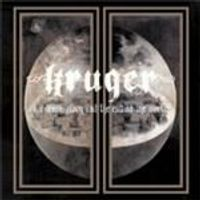 Kruger - For Death Glory And The End Of The World (Limited Edition) [Digipak] (Music CD)