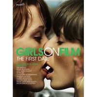 Girls on Film: The First Date