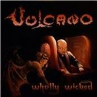 Vulcano - Wholly Wicked (Music CD)