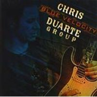 Chris Duarte Group - Blue Velocity (Music CD)