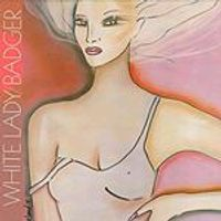 Badger - White Lady (Music CD)