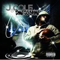 J. Cole - Time To Shine (Music CD)