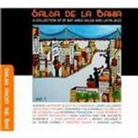 Various Artists - Salsa De La Bahia, Vol. 1 (A Collection Of SF Bay Area Salsa And Latin Jazz) (Music CD)