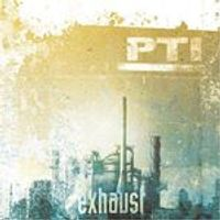 Pti - Exhaust (Music CD)