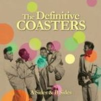 Coasters (The) - Definitive Coasters (A Sides & B Sides) (Music CD)