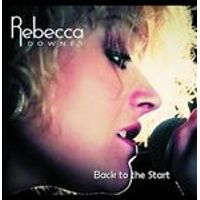 Rebecca Downes - Back to the Start (Music CD)