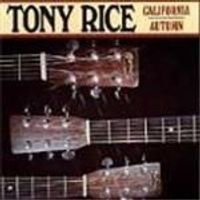 Tony Rice - California Autumn
