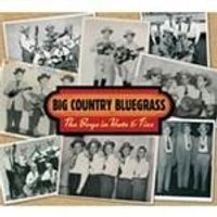 Big Country Bluegrass - Boys In Hats And Ties, The (Music CD)