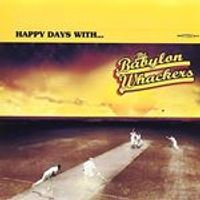 Babylon Whackers - Happy Days With