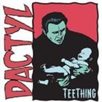 Dactyl - Teething (Music CD)