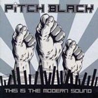 Pitch Black - This Is The Modern Sound (Music CD)