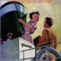 Magnetic Fields (The) - Holiday