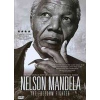 Nelson Mandela - The Freedom Fighter