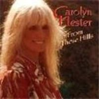 Carolyn Hester - From These Hills