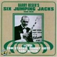 Harry Reser - Six Jumping Jacks 1926-1930