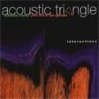 Acoustic Triangle - Interactions [SACD]