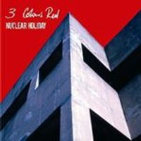 3 Colours Red - Nuclear Holiday (Music CD)