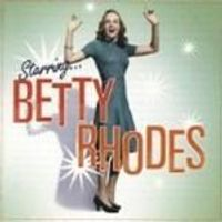Rhodes, Betty Jane - Starring Betty Rhodes