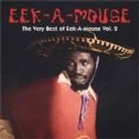 Eek-A-Mouse - Very Best Of Eek-A-Mouse Vol.2, The