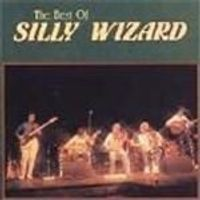 Silly Wizard - Best Of Silly Wizard, The