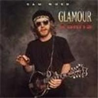 Sam Bush - Glamour And Grits