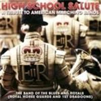 Band Of The Blues & Royals - High School Salute (Music CD)