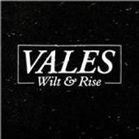 Vales - Wilt & Rise (Music CD)