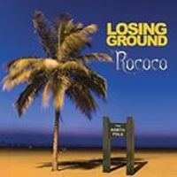 Rococo - Losing Ground (Music CD)