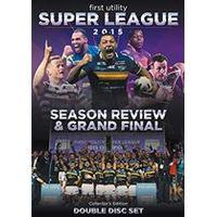 First Utility Super League Season Review & Grand Final 2015 (Double Disc Collectors Edition)