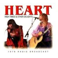 Heart - High Times & Other Delights (Music CD)