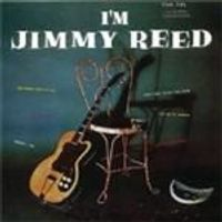 Jimmy Reed - Im Jimmy Reed (Music CD)