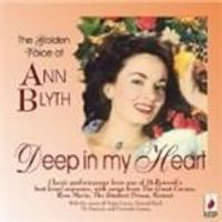 ANN BLYTH - Deep In My Heart [Remastered]