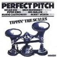 Perfect Pitch - Tippin The Scales