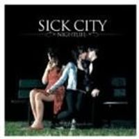 Sick City - Nightlife