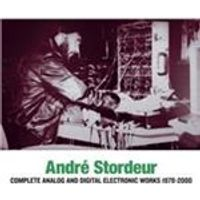 Andre Stordeur - Complete Analog and Digital Electronic Music 1978-2000 (Music CD)