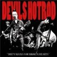 Devils Hotrod - Dirty Rocks For Broken Hearts (Music CD)