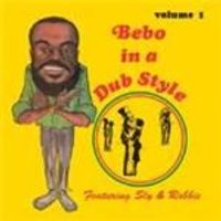 Bebo - In A Dub Style Volume 1