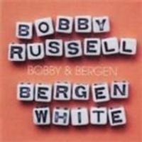 Bobby Russell & Bergen White - Bobby And Bergen (Music CD)