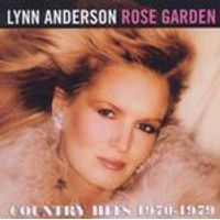 Lynn Anderson - Rose Garden (Country Hits 1970-1979) (Music CD)