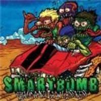Smartbomb - Chaos And Lawlessness [CD + 12 Inch]