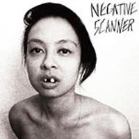 Negative Scanner - Negative Scanner (Music CD)