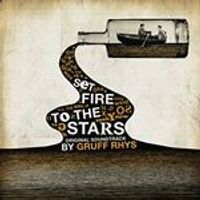 Gruff Rhys - Set Fire to the Stars [Original Motion Picture Soundtrack] (Music CD)