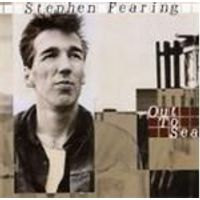 Stephen Fearing - Out To Sea