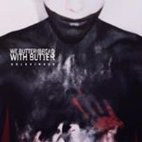 We Butter The Bread With Butter - Goldkinder [Deluxe] (Music CD)