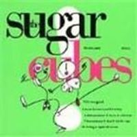 Sugarcubes (The) - Lifes Too Good