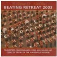 Household Cavalry Band - Beating Retreat 2003