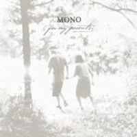 Mono - For My Parents (Music CD)