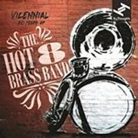 Hot 8 Brass Band - Vicennial (20 Years of the Hot 8 Brass Band) (Music CD)