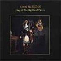 John Burgess - King Of The Highland Pipers